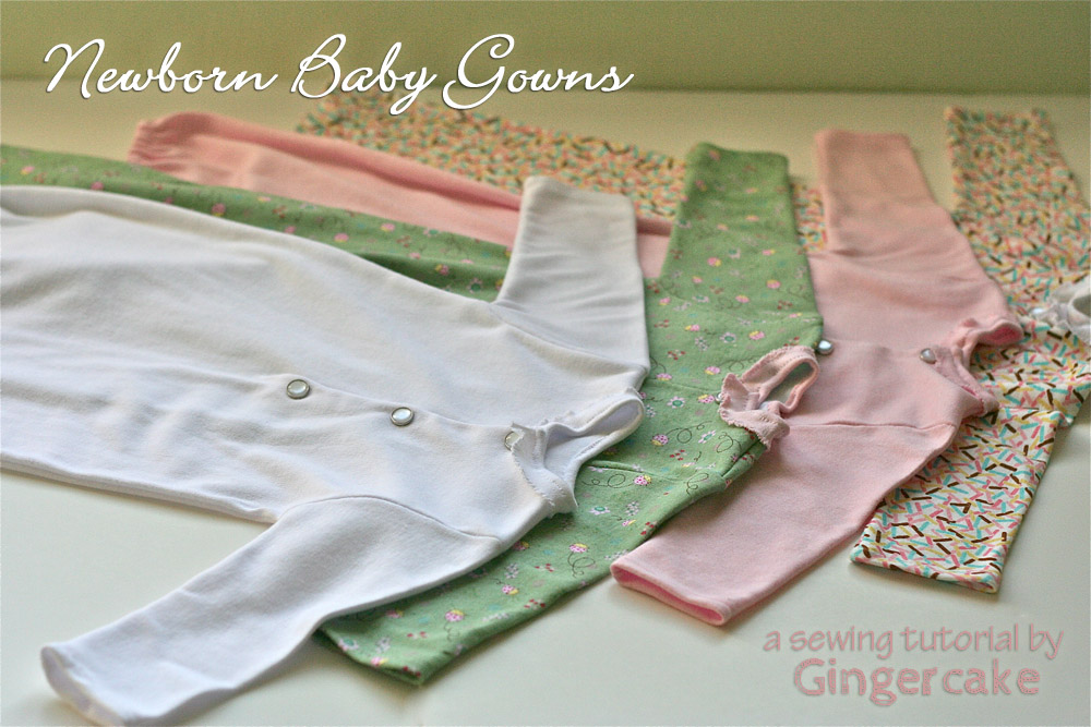 Newborn Baby Gowns Sewing Tutorial | Gingercake