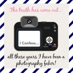 Confessions of a Photography Faker
