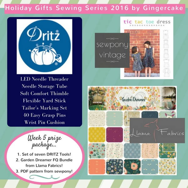 Week 5 of the Gingercake Gifts Holiday Sewing Series Giveaway!